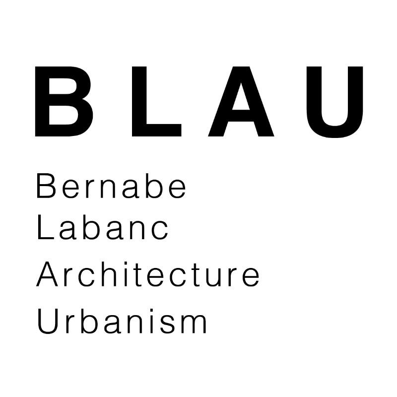 BLAU / Bernabe Labanc Architecture Urbanism