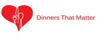 Dinners that Matter